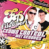 Crowd Control 'Live at Wet Grooves' (Continuous DJ Mix by Filo & Peri)