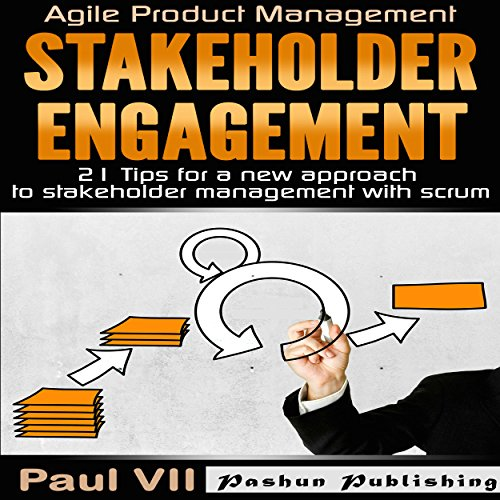 Agile Product Management: Stakeholder Engagement cover art