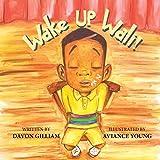 Wake Up Wali!