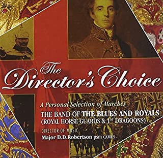Director's Choice by Band of the Blues & Royals