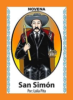 Novena a San Simón para que Abra Caminos del Bien y la Buena Suerte (Corazón Renovado nº 41) (Spanish Edition)