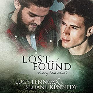 Lost and Found     Twist of Fate, Book 1              By:                                                                                                                                 Lucy Lennox,                                                                                        Sloane Kennedy                               Narrated by:                                                                                                                                 Michael Pauley                      Length: 9 hrs and 25 mins     38 ratings     Overall 4.6