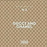 Gucci & Chanel (feat. NJ) [Explicit]