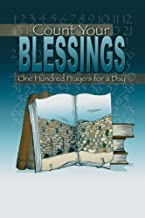 Count Your Blessings: One Hundred Prayers for a Day