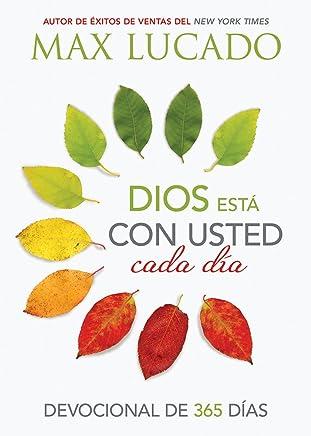 Dios está con usted cada día: Devocional de 365 días (Spanish Edition)