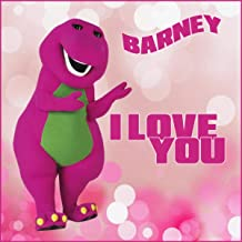 love you barney song
