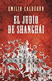 El Judío De Shangai