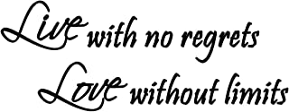 Best live with no regrets love without limits quotes Reviews