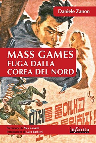 Mass Games. Fuga dalla Corea del Nord (Orienti)