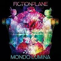 Mondo Lumina by Fiction Plane (2015-05-03)