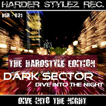 Dive Into the Night (The Hardstyle Edition)