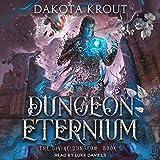 Dungeon Eternium: Divine Dungeon Series, Book 5