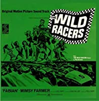 The Wild Racers by Various Artists (2013-05-14)