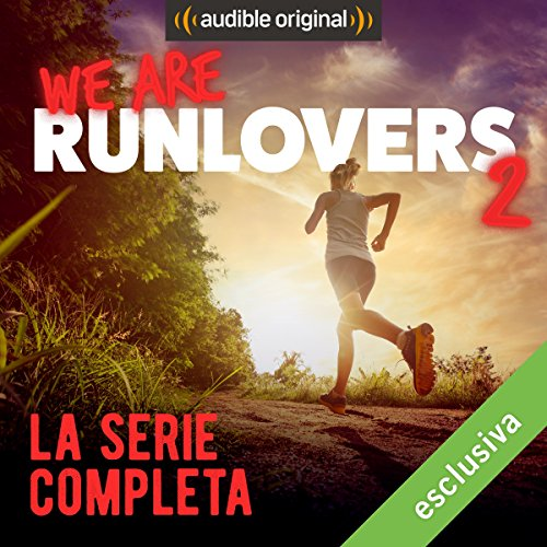 We are RunLovers 2 - La serie completa audiobook cover art