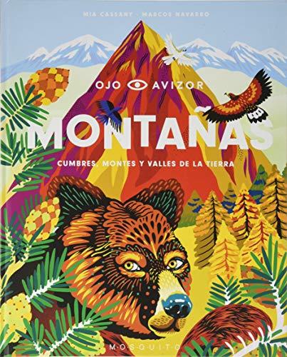 Montañas: Cumbres, montes y valles de la tierra