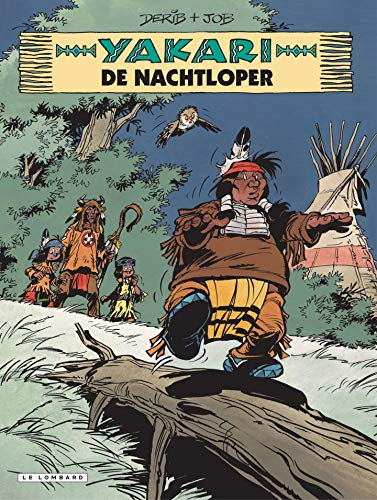 De Nachtloper (Yakari) (Dutch Edition)
