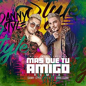 Más Que Tu Amigo (feat. Erick Elera) [Remix] (Remix)