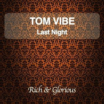 Last Night (Orginal Mix)