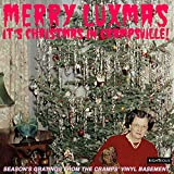 Merry Luxmas: It's Christmas In Crampsville: Season's Gratings From The Cramps' Vinyl Basement