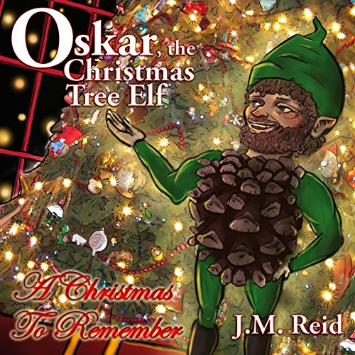 Oskar, the Christmas Tree Elf audiobook cover art