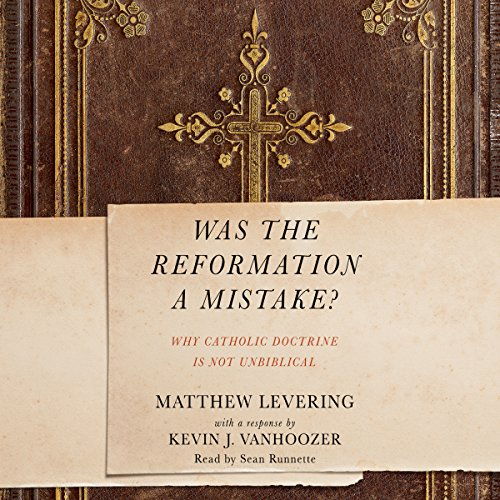 Was the Reformation a Mistake? cover art