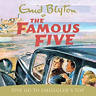 Five Go to Smuggler's Top     The Famous Five, Book 4              By:                                                                                                                                 Enid Blyton                               Narrated by:                                                                                                                                 Jan Francis                      Length: 4 hrs and 52 mins     84 ratings     Overall 4.8