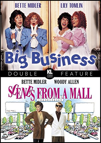 Big Business / Scenes from a Mall (Bette Midler Double Feature)