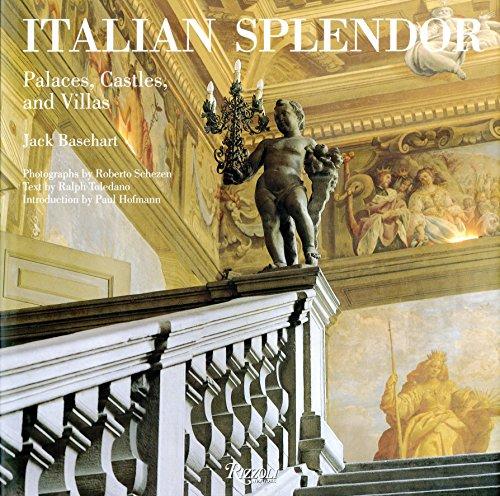 Italian Splendor: Castles, Palaces, and Villas (Rizzoli Classics)