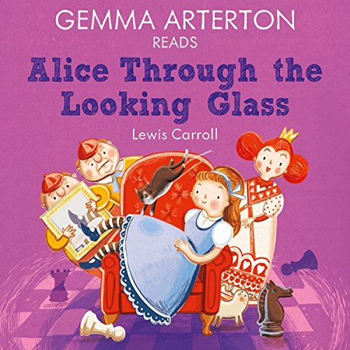 Gemma Arterton reads Alice Through the Looking-Glass (Famous Fiction) audiobook cover art
