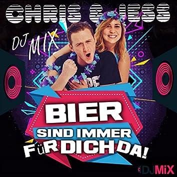 Bier sind immer für dich da! (DJ Mix)