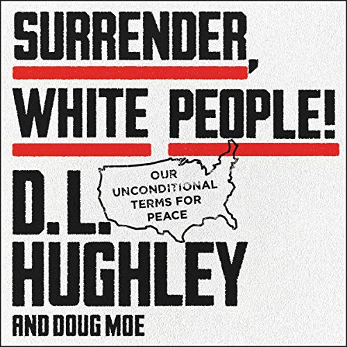 Surrender, White People! audiobook cover art