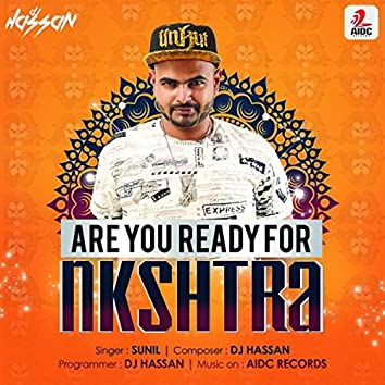 Are You Ready For Nakshtra