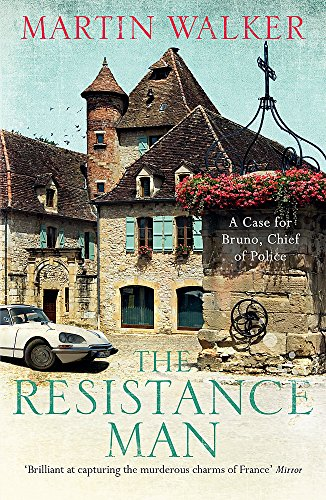 The Resistance Man: A Bruno Courreges Investigation: 6