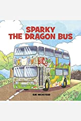 Sparky the Dragon Bus Kindle Edition