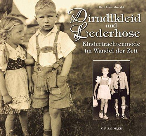 Dirndlkleid und Lederhose: Kindertrachtenmode im Wandel der Zeit