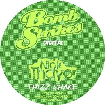 Thizz Shake