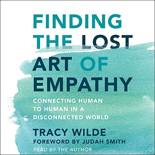 Finding the Lost Art of Empathy audiobook cover art