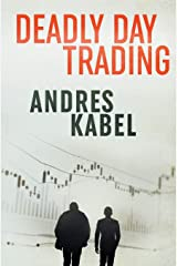 Deadly Day Trading (Gentle & Tusk) Paperback