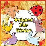 Origami Für Kinder: Faltfiguren aus Papier Schritt für Schritt erklärt| 30 Faltmodelle (ENGLISCHE VERSION