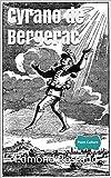 Cyrano de Bergerac (annoté - Point Culture) - Format Kindle - 0,99 €