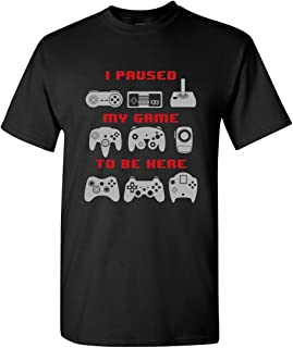 I Paused My Game to Be Here Video Game Funny Adult Mens Graphic Tee Pun Gamer T-Shirt Black