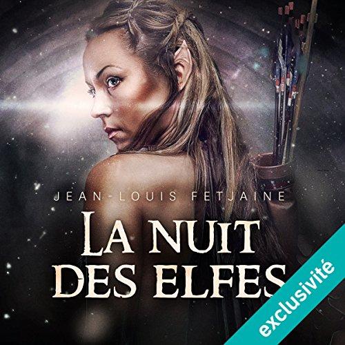 La nuit des elfes (La trilogie des elfes 2) audiobook cover art