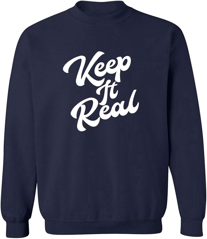 Keep It Real Crewneck Sweatshirt