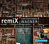 Christoph Maria Wagner: remiX-Suite für Klavier / remiX IV & V
