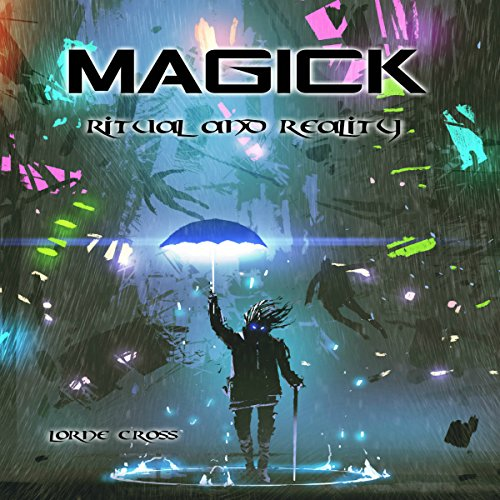 Magick: Ritual and Reality audiobook cover art