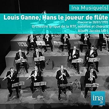 Louis Ganne, Hans le joueur de flûte, Orchestre Lyrique de la RTF, Concert du 28/01/1955, Albert Jacobs (dir)