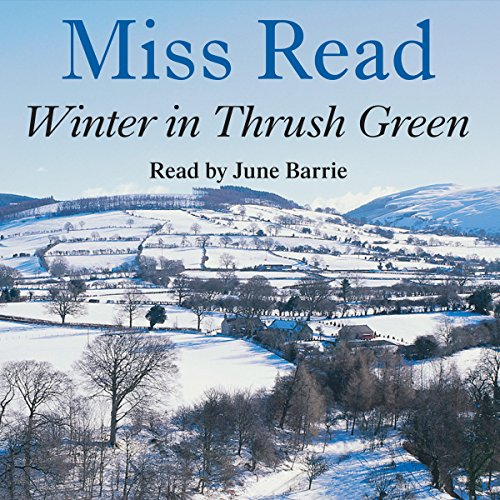 Winter in Thrush Green  Audiolibri