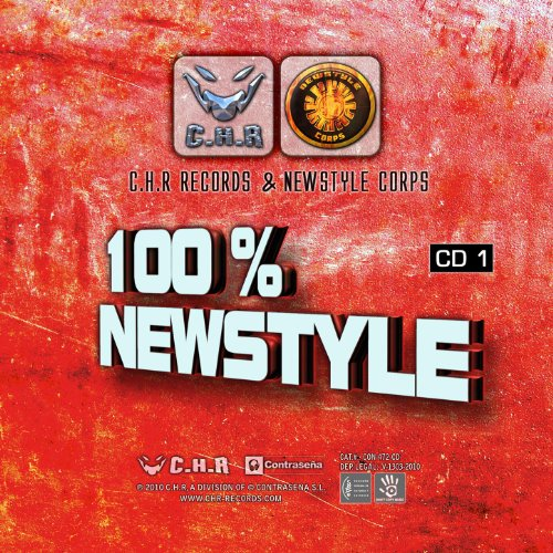 100% Newstyle - C.H.R Records & Newstyle Corps