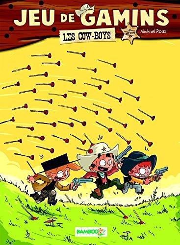 Jeu de gamins - tome 02 - Les cowboys
