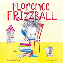 Florence Frizzball by [Claire Freedman, Jane Massey]